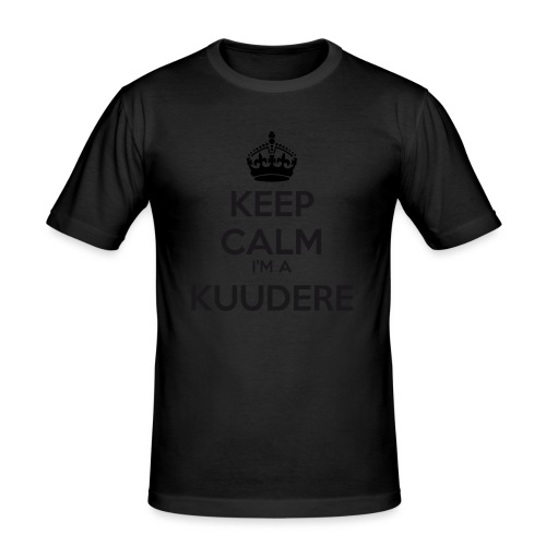 Kuudere keep calm - Men's Slim Fit T-Shirt