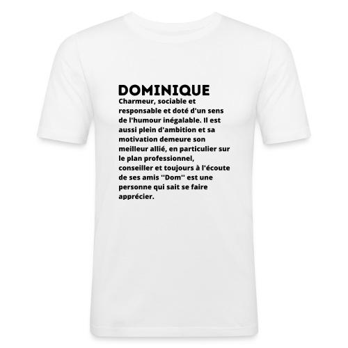 Dominique prénom personnalité - T-shirt près du corps Homme