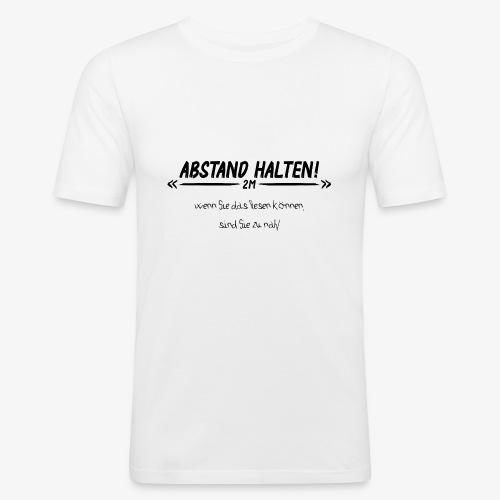 Abstand Halten - Männer Slim Fit T-Shirt