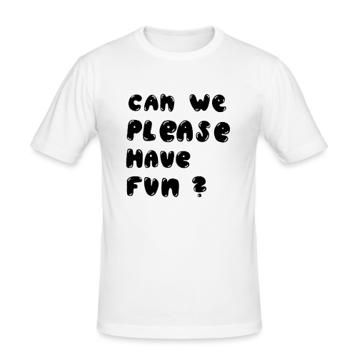 Luloveshandmade - Can we please have fun? (black) - Männer Slim Fit T-Shirt