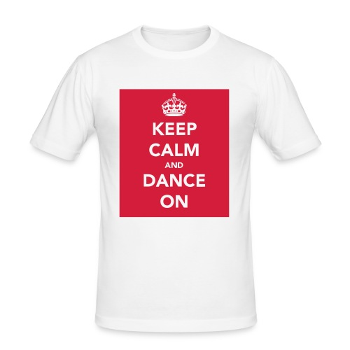 Keep Calm and Dance On - Men's Slim Fit T-Shirt