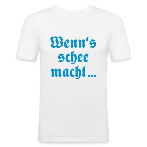 Wenns schee macht - Männer Slim Fit T-Shirt