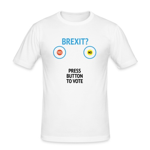Brexit: Press Button To Vote - Herre Slim Fit T-Shirt
