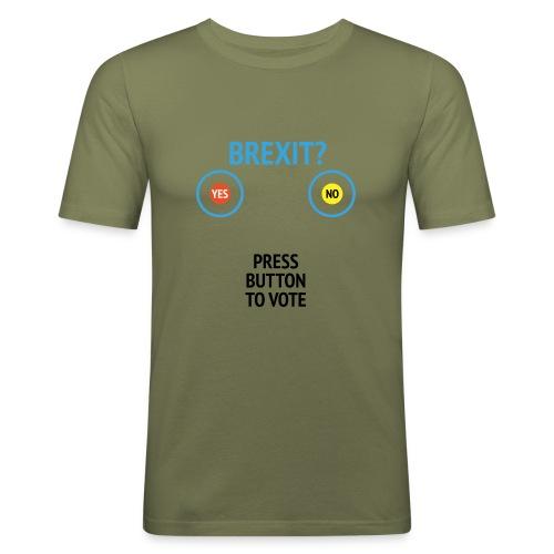 Brexit: Press Button To Vote - Herre Slim Fit T-Shirt