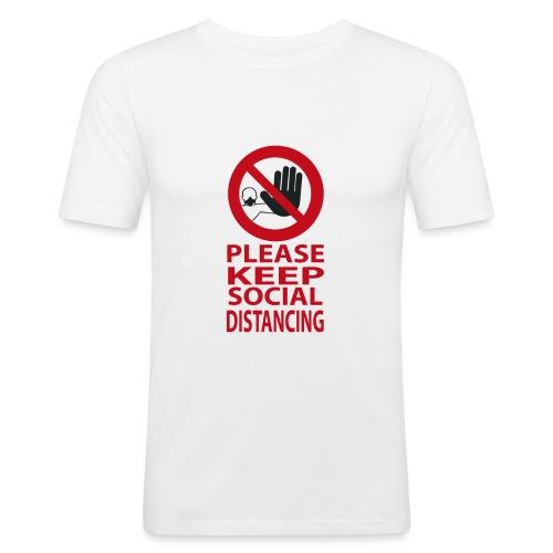 PLEASE KEEP SOCIAL DISTANCING - Maglietta aderente da uomo