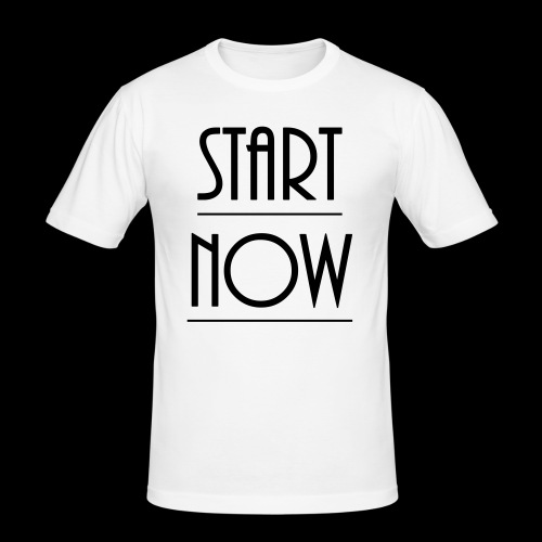 start now - Männer Slim Fit T-Shirt