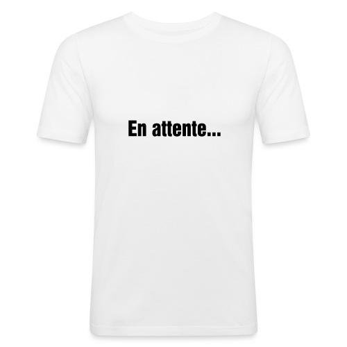 En attente.... - T-shirt près du corps Homme