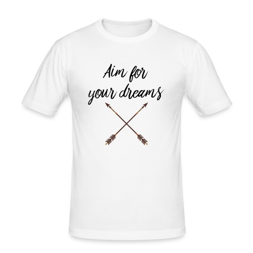 Aim for your Dreams - Miesten tyköistuva t-paita