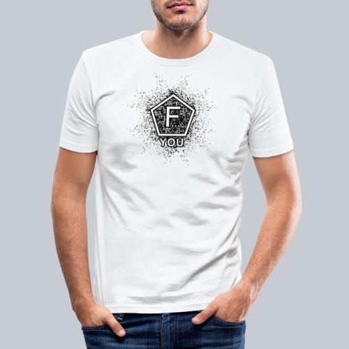 F... YOU - Männer Slim Fit T-Shirt