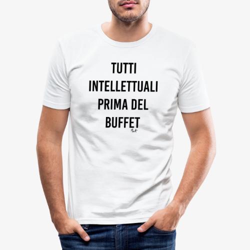 tutti intellettuali prima del buffet - Maglietta aderente da uomo