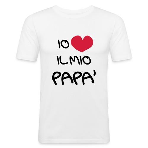 Io Amo il Mio Papà - Maglietta aderente da uomo