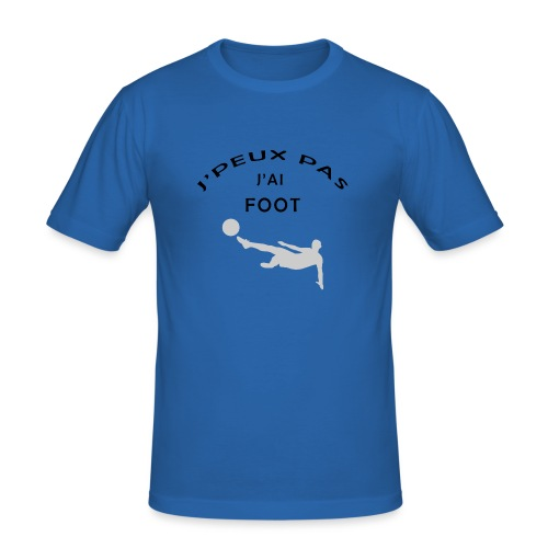 J PEUX PAS J AI FOOT - T-shirt près du corps Homme