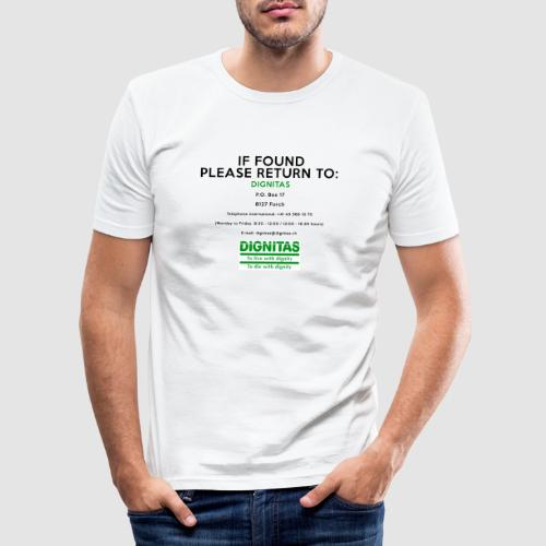 Dignitas - If found please return joke design - Men's Slim Fit T-Shirt