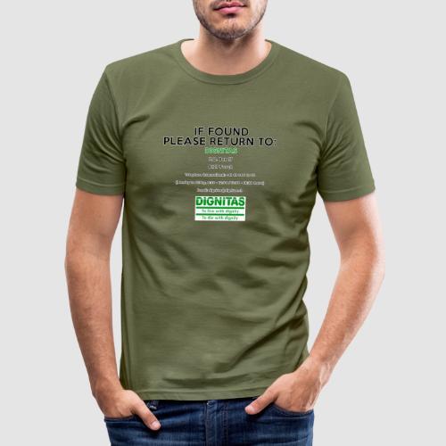 Dignitas - If found please return joke design - Men's Slim Fit T-Shirt
