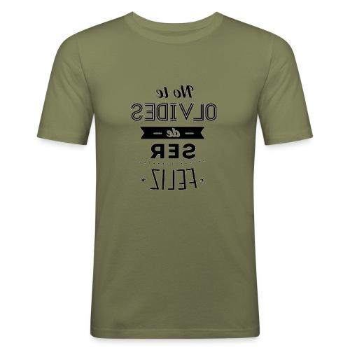 Para el Espejo:NO TE OLVIDES - Camiseta ajustada hombre