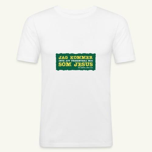 Jag kommer som Jesus - Slim Fit T-shirt herr