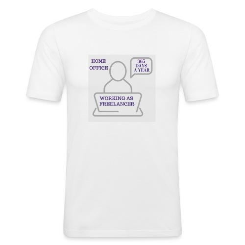 Freelancer working in Home Office 365 days a year - Männer Slim Fit T-Shirt