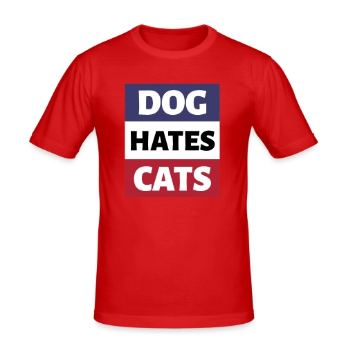 Dog Hates Cats - Männer Slim Fit T-Shirt