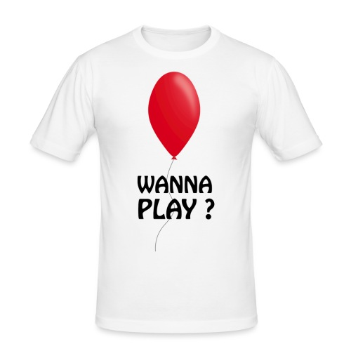 Wanna Play ? - Männer Slim Fit T-Shirt