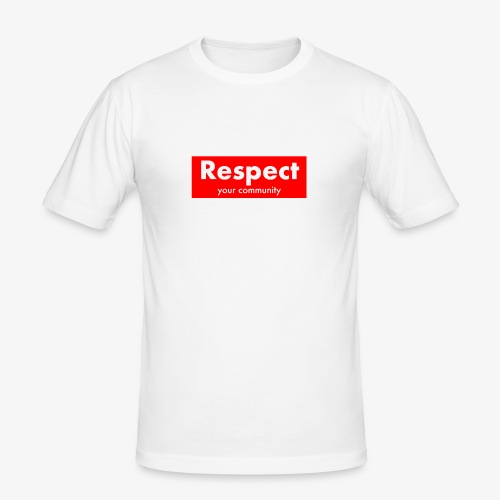 upmost Respect! - Men's Slim Fit T-Shirt