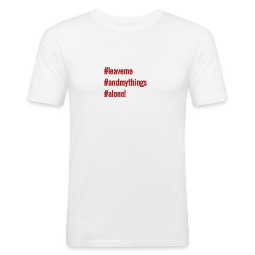 leave - Miesten tyköistuva t-paita