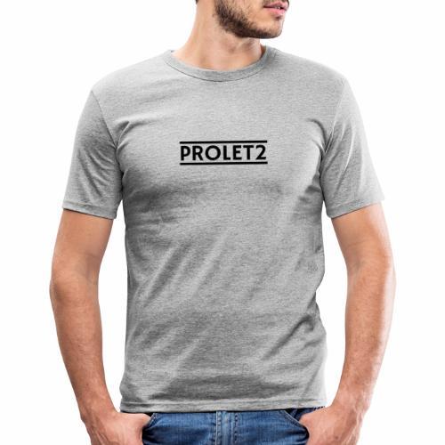 Prolet2 | Geschenk - Männer Slim Fit T-Shirt