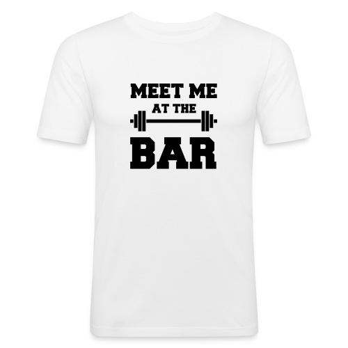 MEET ME AT THE BAR für Fitness-Geeks - Männer Slim Fit T-Shirt