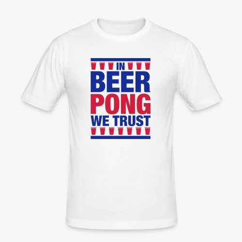 In Beer Pong we trust - Männer Slim Fit T-Shirt