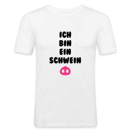 Ich bin ein schwein - slim fit T-shirt