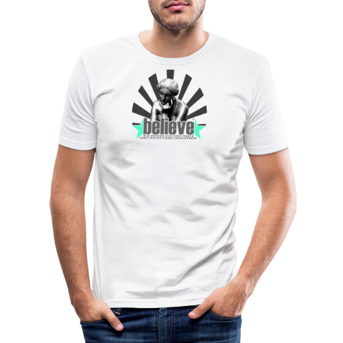 believe 3 - Männer Slim Fit T-Shirt