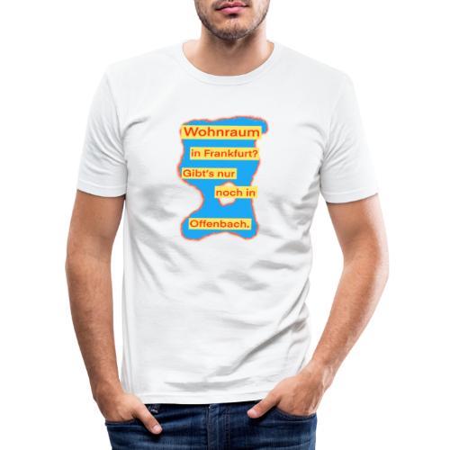 Wohnraum in Frankfurt? .../auf blauem Grund - Männer Slim Fit T-Shirt