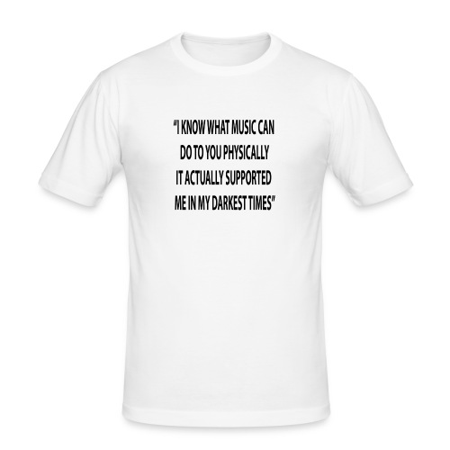 Quote RobRibbelink physically Phone case - Men's Slim Fit T-Shirt