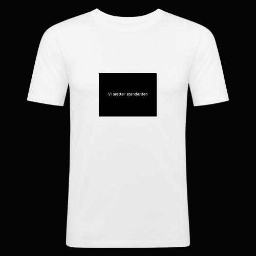 Vi Sætter Standarden - Herre Slim Fit T-Shirt