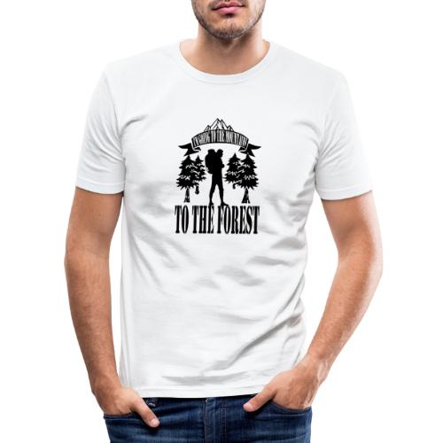 I m going to the mountains to the forest - Men's Slim Fit T-Shirt