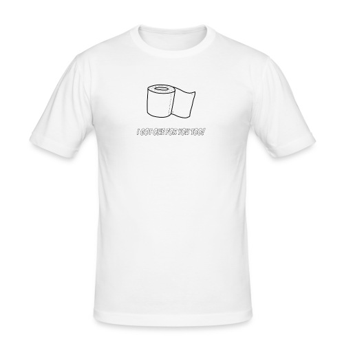 Toilette Paper for Everyone - Männer Slim Fit T-Shirt