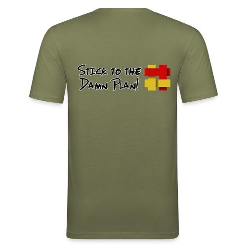 Stick to the Damn Plan - Men's Slim Fit T-Shirt