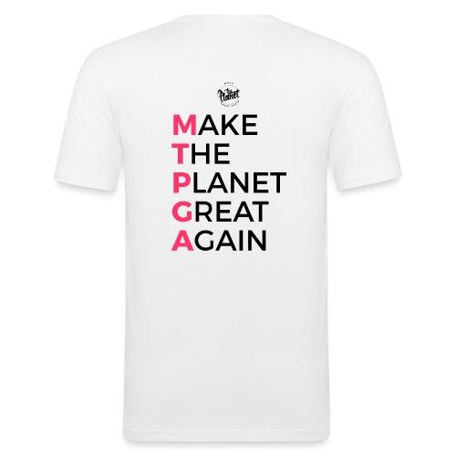 MakeThePlanetGreatAgain lettering behind - Men's Slim Fit T-Shirt