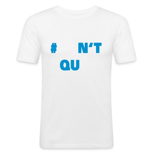 dontquit - Männer Slim Fit T-Shirt