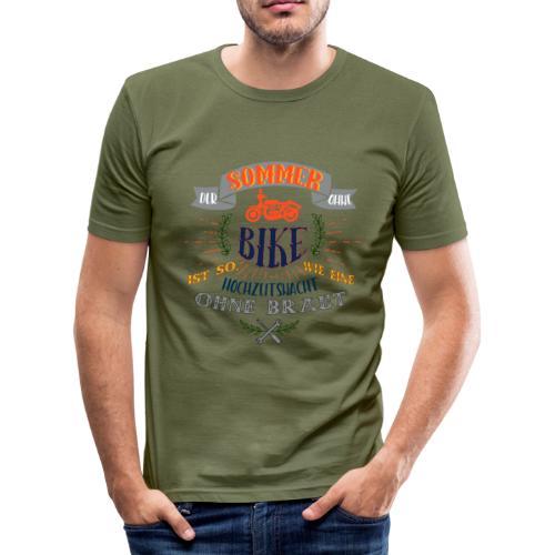 sommer ohne BIKE, wie Hochzeitsnacht ohne Braut - Männer Slim Fit T-Shirt