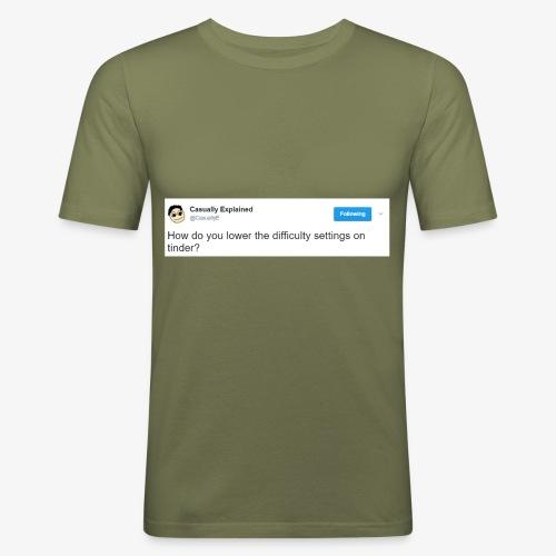 Tinder is too difficult - Männer Slim Fit T-Shirt