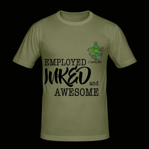 Employed inked and awesome - Männer Slim Fit T-Shirt