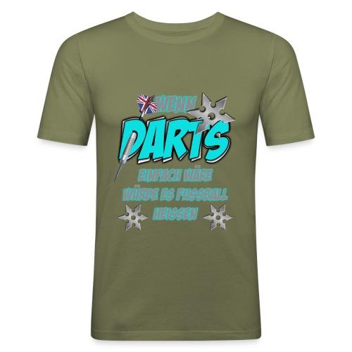 Wenn Darts einfach wäre... - Männer Slim Fit T-Shirt