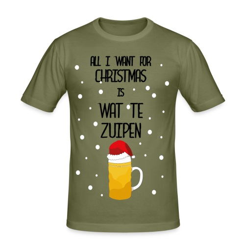All I want for Christmas is wat te zuipen! - slim fit T-shirt