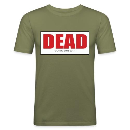Dead - Men's Slim Fit T-Shirt