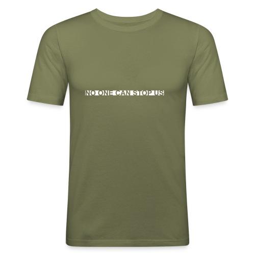 Modernes Tshirt NO ONE CAN STOP US - Männer Slim Fit T-Shirt