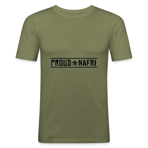 PROUD NAFRI - Männer Slim Fit T-Shirt