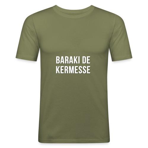 Baraki de kermesse - T-shirt près du corps Homme