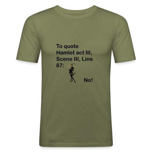 No! - Men's Slim Fit T-Shirt