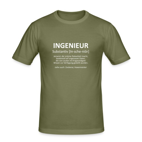 Ingenieur - Substantiv In-sche-niör (weis) - Männer Slim Fit T-Shirt