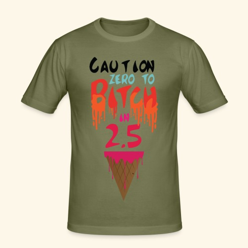 Zero to Bitch - Men's Slim Fit T-Shirt